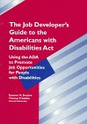 9781883302054: The Job Developer's Guide to the Americans With Disabilities Act: Using the Ada to Promote Job Opportunities for People With Disabilities