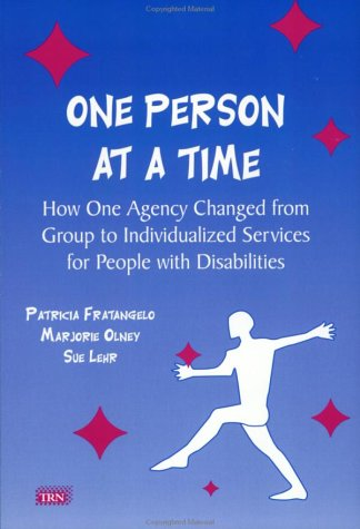 One Person at a Time : How: Patricia Fratangelo; Marjorie