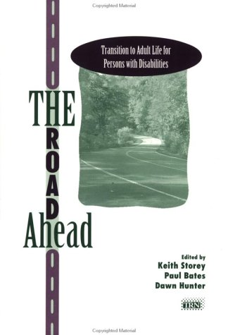 The Road Ahead: Transition to Adult Life: Storey, Keith