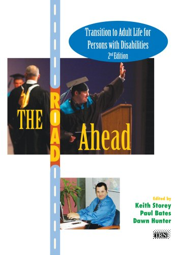 The Road Ahead: Transition to Adult Life: Storey, Keith; Bates,