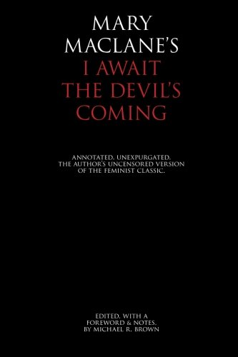 9781883304058: I Await the Devil's Coming: Annotated & Unexpurgated