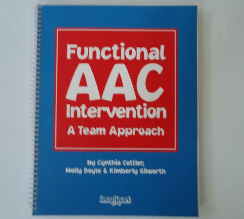 Functional Aac Intervention: A Team Approach