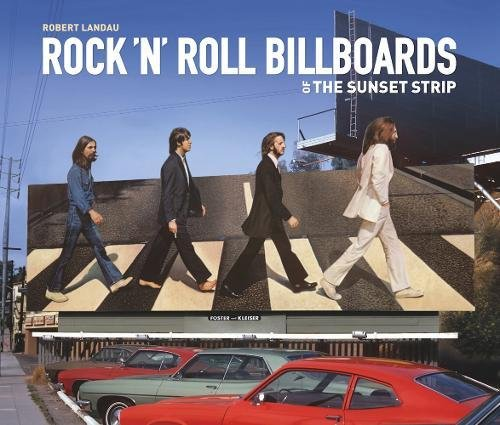 9781883318390: Rock 'n' Roll Billboards Of The Sunset Strip