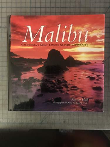 Malibu: California's Most Famous Seaside Community: Hall, Marian