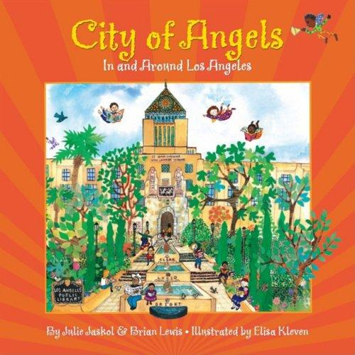 City of Angels: In and Around Los: Jaskol, Julie, Lewis,