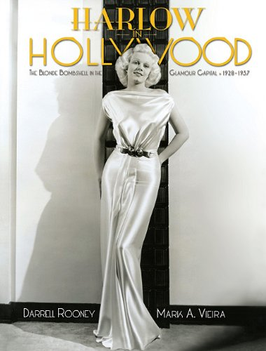 9781883318963: Harlow in Hollywood: The Blonde Bombshell in the Glamour Capital, 1928-1937