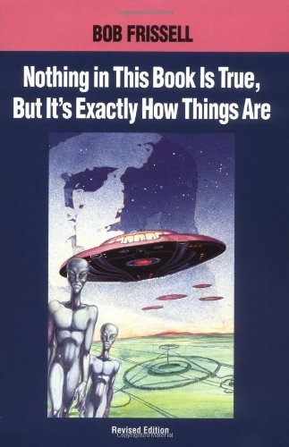 9781883319014: Nothing in This Book is True But it's Exactly How Things are: Esoteric Meaning of the Monuments of Mars