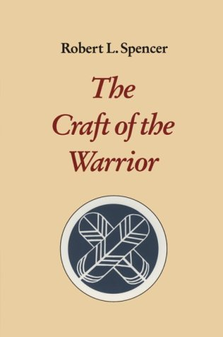 9781883319052: The Craft of the Warrior