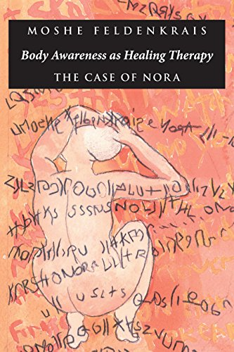 9781883319083: Body Awareness as Healing Therapy: The Case of Nora