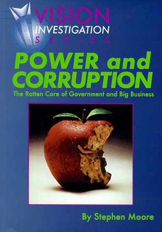 Power and Corruption (Investigations): Moore, Stephen