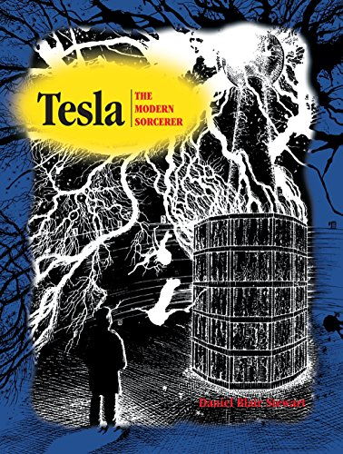 Tesla: The Modern Sorcerer