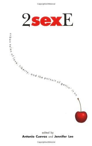 2SexE: Urban Tales on Love, Liberty, and: Cuevas, Antonio (editor);