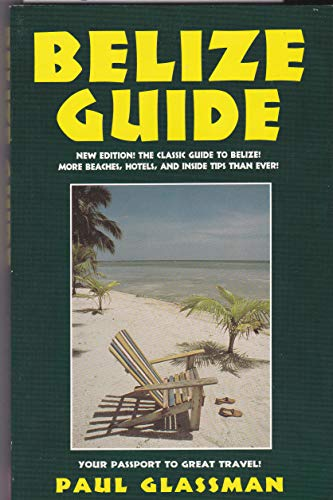 9781883323042: Belize Guide: Your Passport to Great Travel! (Open Road's Belize Guide)