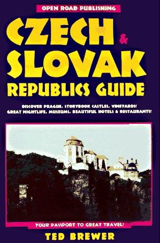 Open Road's Czech & Slovak Republics Guide: Brewer, Ted