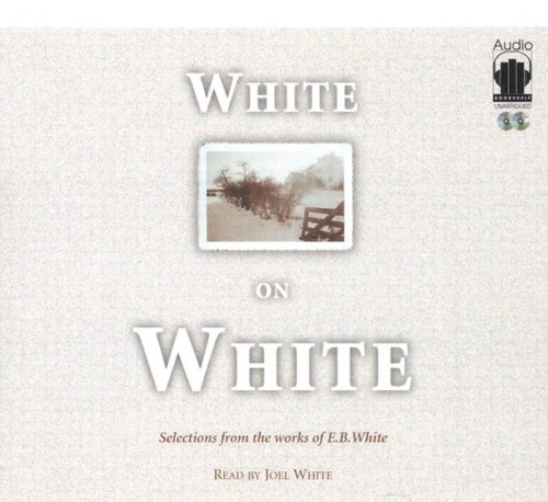 9781883332563: White on White: Selections from the Wrorks of E. B. White