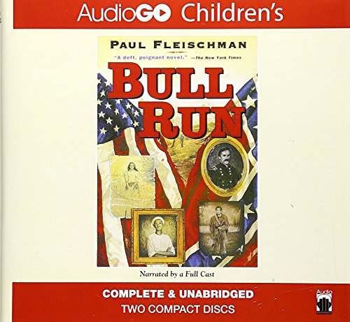 Bull Run (LIBRARY EDITION): Paul Fleischman