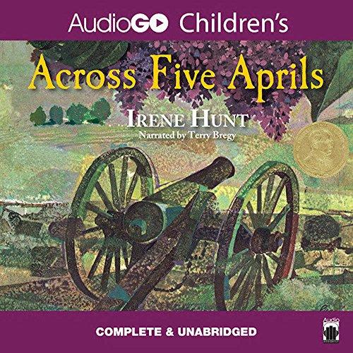 Across Five Aprils -: Irene Hunt