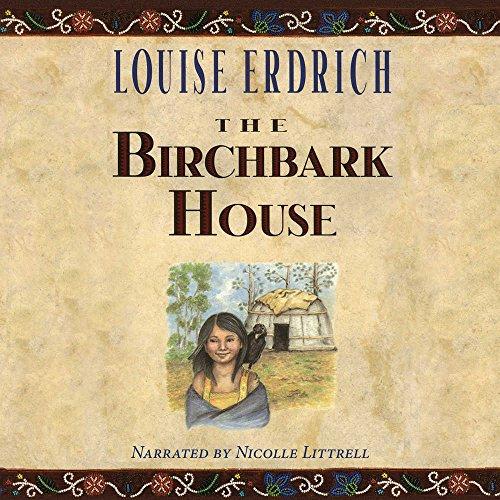 The Birchbark House: Erdrich, Louise