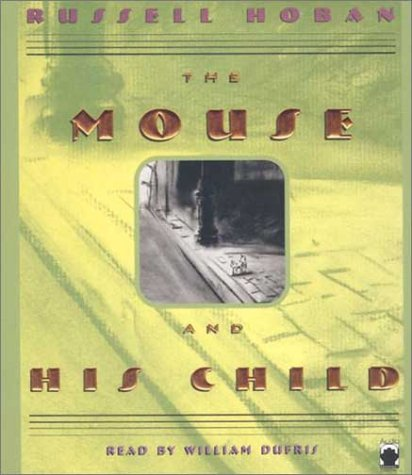 9781883332938: The Mouse & His Child