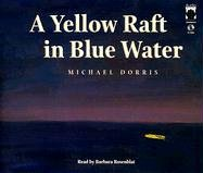 A Yellow Raft in Blue Water: Dorris, Michael