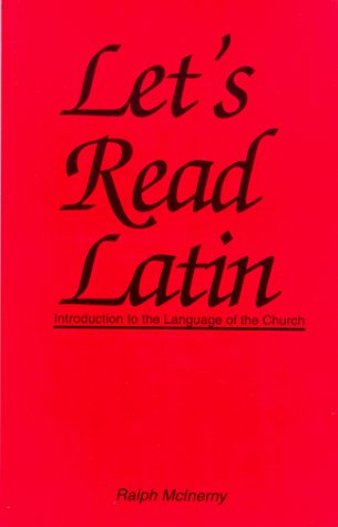 9781883357252: Let's Read Latin: Introduction to the Language of the Church (English and Latin Edition)
