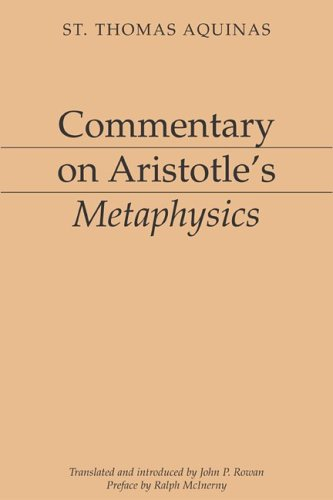 Commentary on Aristotle's Metaphysics (Paperback): Thomas Aquinas