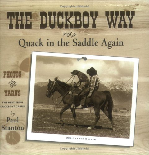 The Duckboy Way or Quack in the Saddle Again: Stanton, Paul