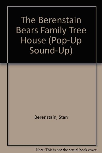 9781883366063: The Berenstain Bears Family Tree House (Pop-Up Sound-Up)