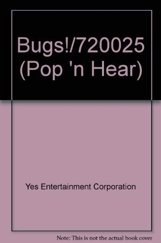 Bugs!/720025 (Pop 'n Hear): Yes Entertainment Corporation