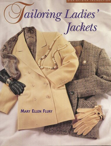 9781883375034: Tailoring Ladies Jackets: Step by Step Instructions