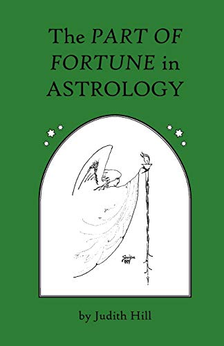 9781883376031: The Part of Fortune in Astrology