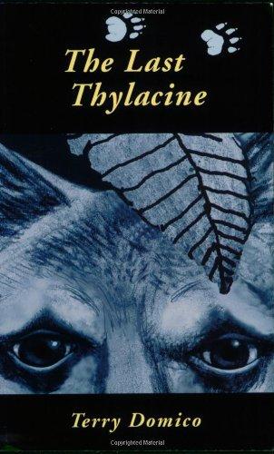 9781883385156: The Last Thylacine