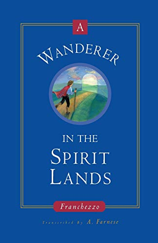 9781883389505: A Wanderer in the Spirit Lands