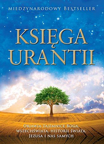 9781883395070: Księga Urantii: Objawia tajemnice Boga, wszechświata, Jezusa i nas samych
