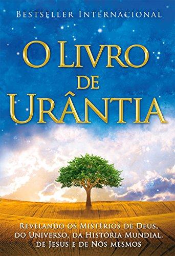O Livro de Urântia (Portuguese Edition): Authors, Multiple