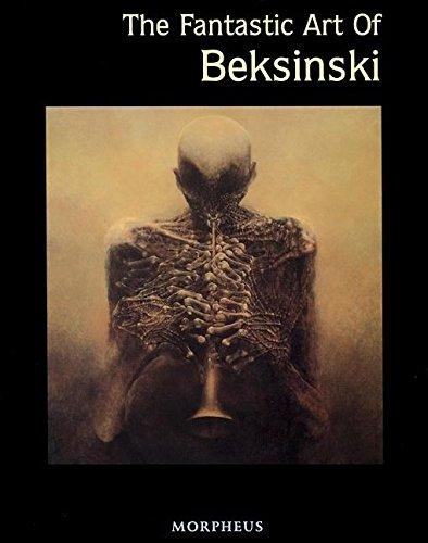The Fantastic Art of Beksinski (Masters of Fantastic Art S): Beksinski, Zdzilsaw