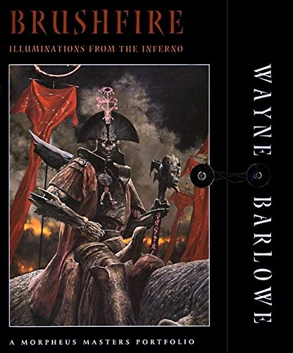 Brushfire: Illuminations from the Inferno (1883398509) by Barlowe, Wayne