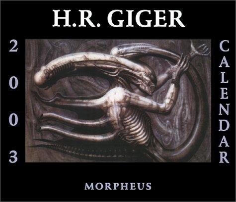 H.R. Giger Calendar 2003 (1883398541) by Giger, H.R.