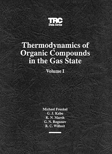 9781883400033: Thermodynamics of Organic Compounds in the Gas State, Vol. 1 (Volume 2)