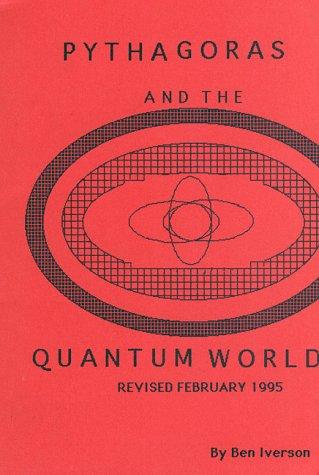 9781883401023: Pythagoras and the Quantum World