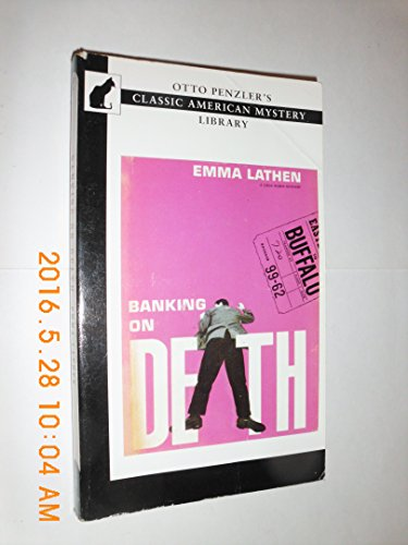 Banking on Death (Otto Penzler's Classic American: Lathen, Emma