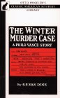 9781883402082: The Winter Murder Case: A Philo Vance Story (Otto Penzler's Classic American Mystery Library)