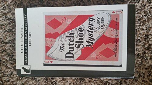 The Dutch Shoe Mystery (Otto Penzler's Classic American Mystery Library): Queen, Ellery