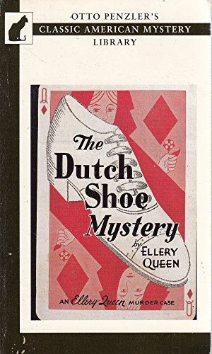 9781883402129: The Dutch Shoe Mystery (Otto Penzler's Classic American Mystery Library)