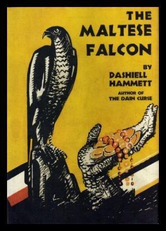 The Maltese Falcon: Dashiell Hammett