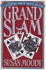 Grand Slam: A Cassandra Swann Bridge Mystery: Moody, Susan