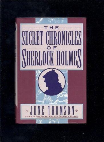 9781883402372: The Secret Chronicles of Sherlock Holmes