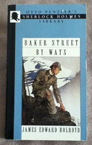 9781883402716: Baker Street by-Ways: Otto Penzler's Sherlock Holmes Library