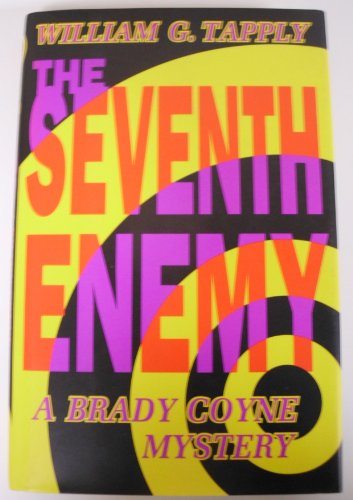 The Seventh Enemy: A Brady Coyne Mystery