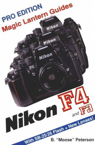 Magic Lantern Guides®: Nikon F4/F3: Pixel, Silver